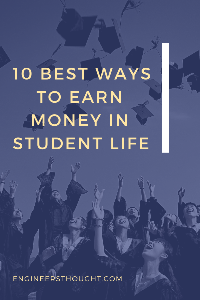 10 Best Ways To Earn Money in Student Life